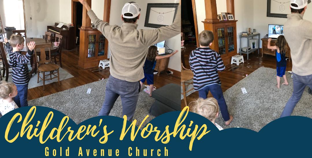 Children's Worship 4.26.20
