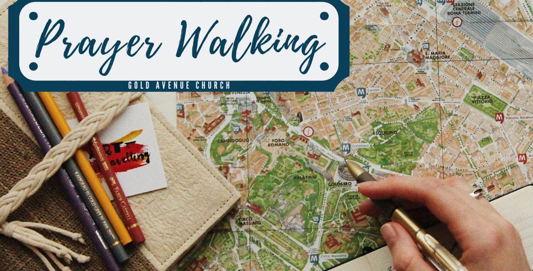 Prayer Walking – Let's Go!